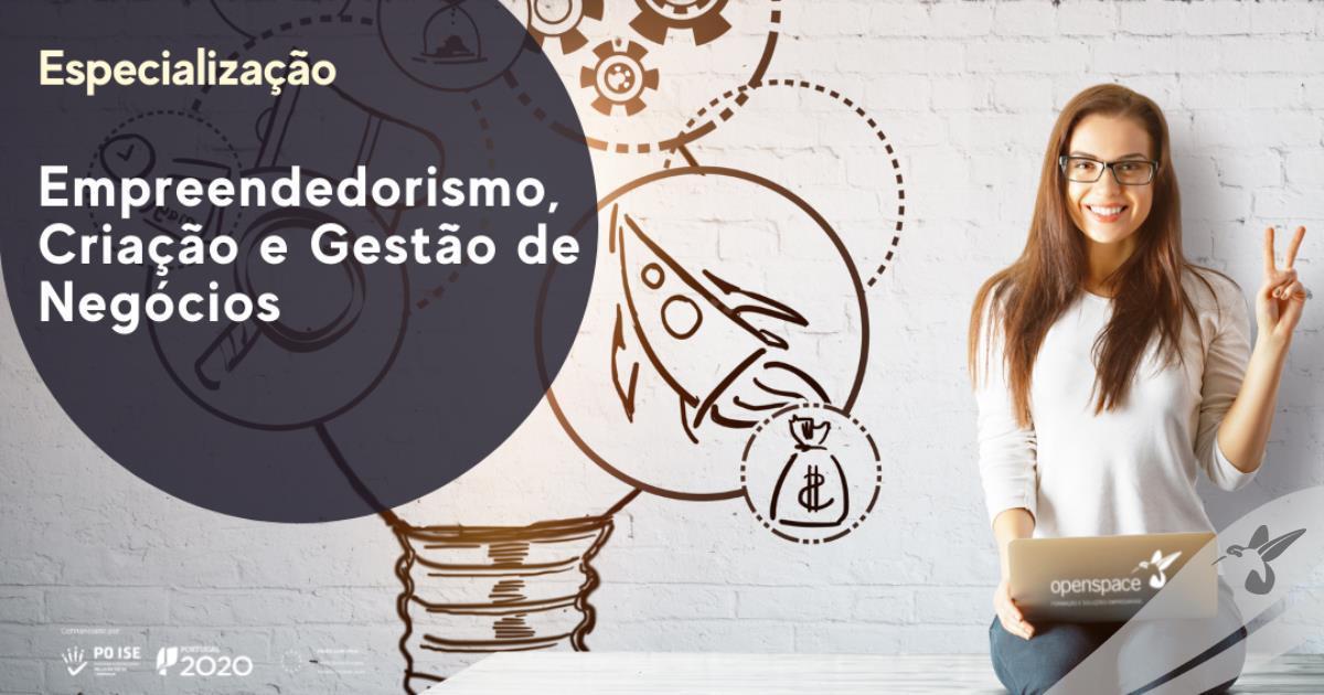 Especialização em Empreendedorismo, Criação e Gestão de Negócios